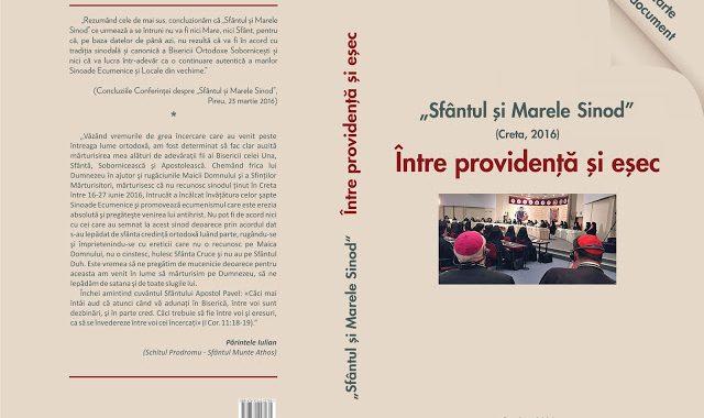 """""""Sfântul și Marele Sinod"""" Între providență și eșec (Creta 2016)- O carte document"""