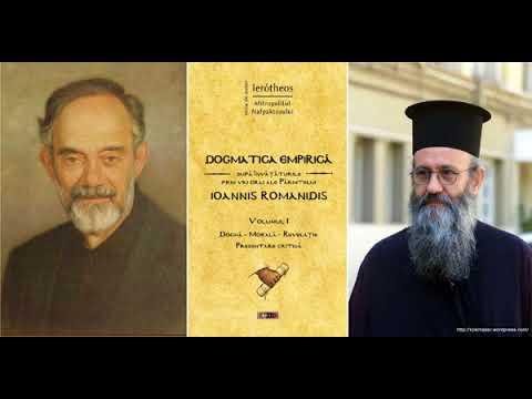 Părintele Ioannis Romanidis: Experiența ca bază a teologiei ortodoxe